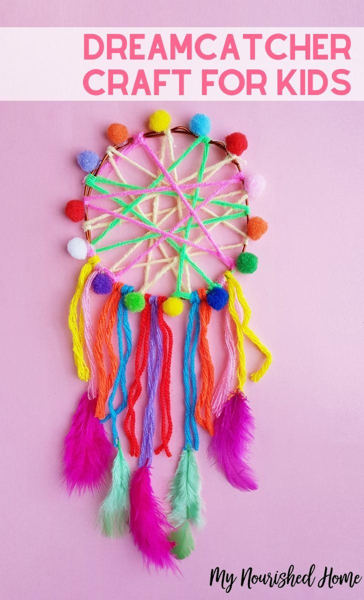 Dreamcatcher Craft for Kids - MyNourishedHome.com