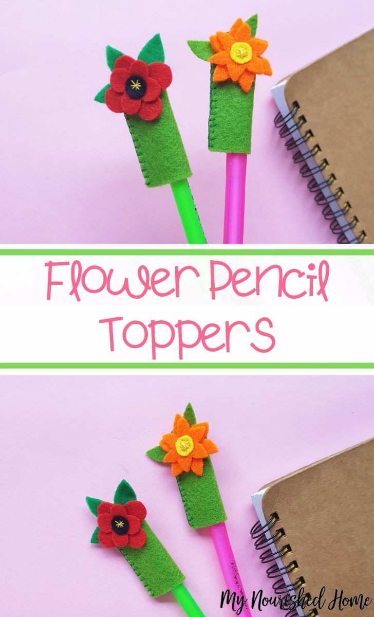 Felt Flower Pencil Toppers - MyNourishedHome.com