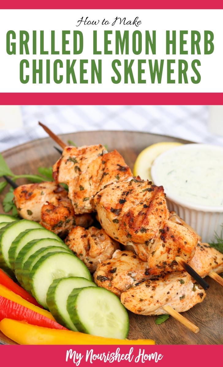 How to Make Grilled Lemon Herb Chicken Skewers this Summer - MyNourishedHome.com