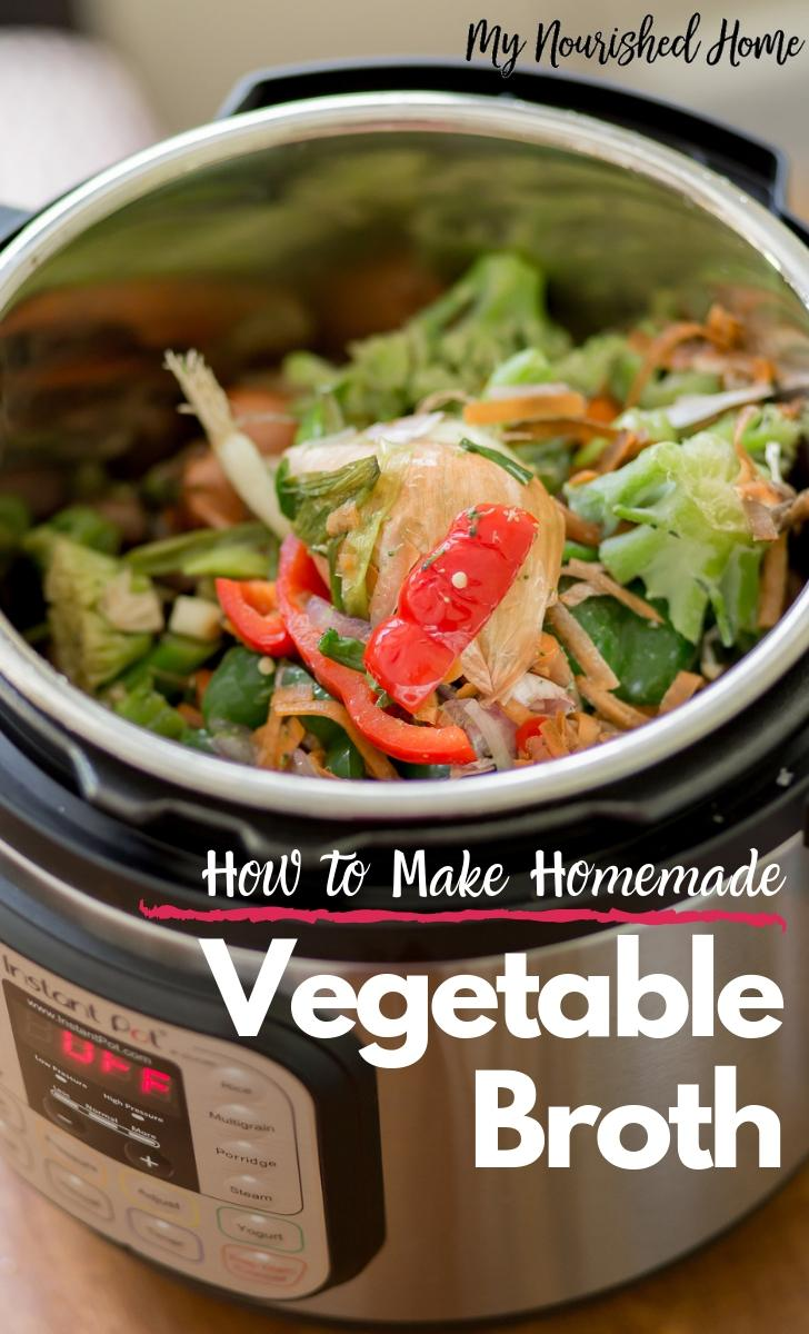 How to Make Homemade Vegetable Broth in the Instant Pot - MyNourishedHome.com