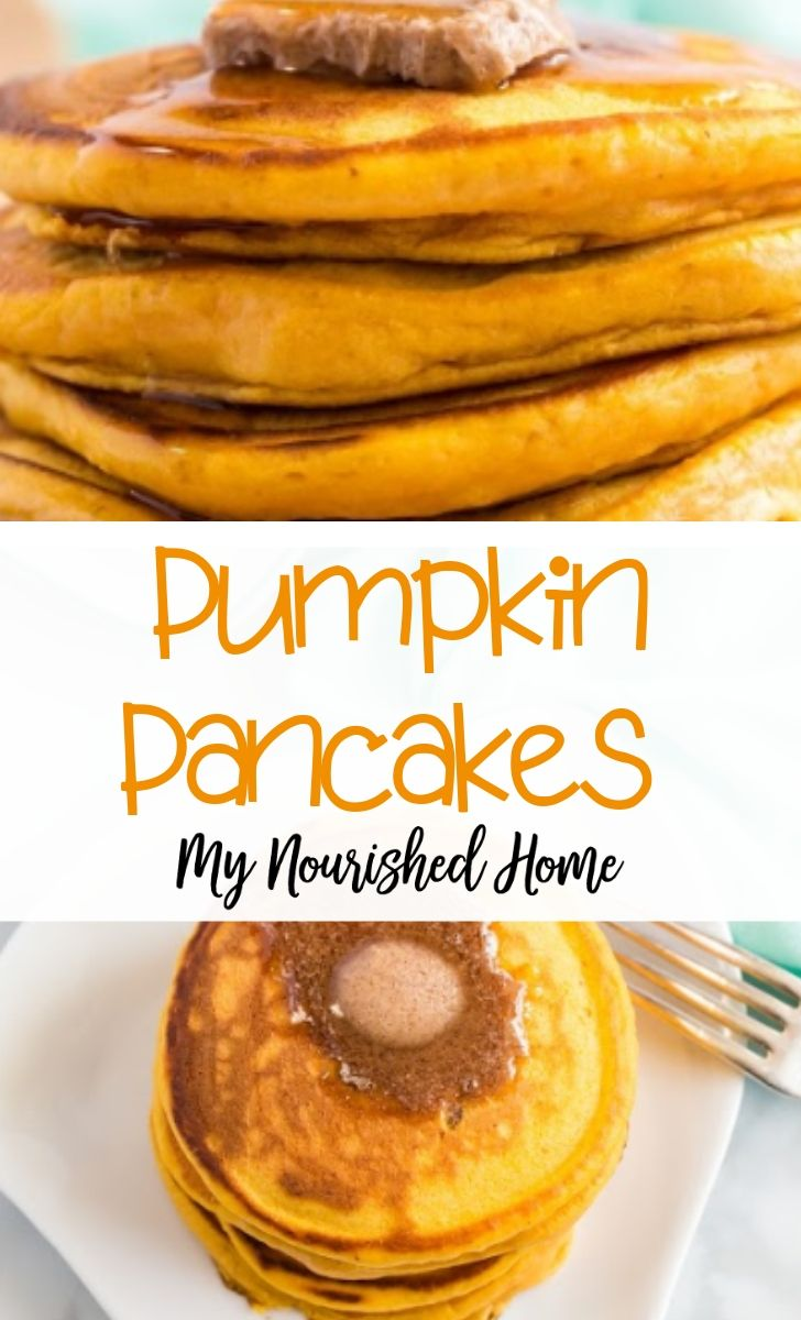 Pumpkin Pancakes Recipe for Fall - MyNourishedHome.com