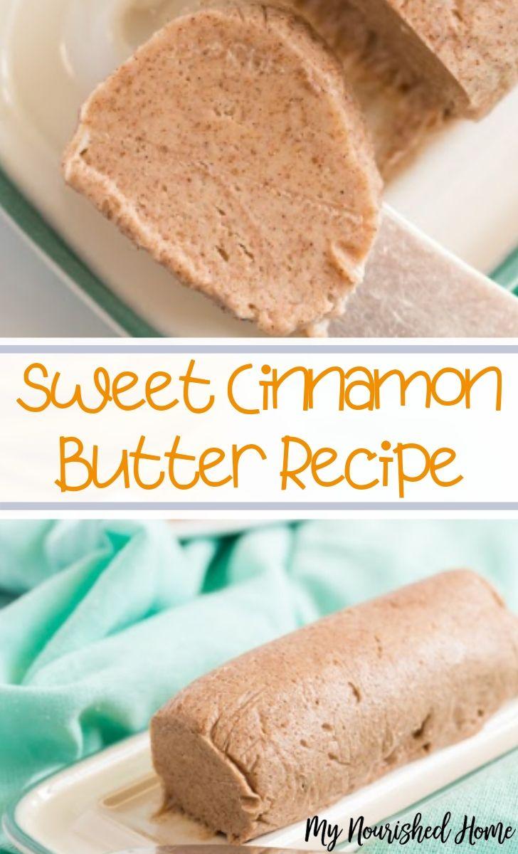 Sweet Cinnamon Butter Recipe for Fall - MyNourishedHome.com