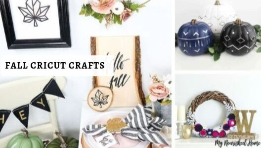 Fall Cricut Crafts - MyNourishedHome.com