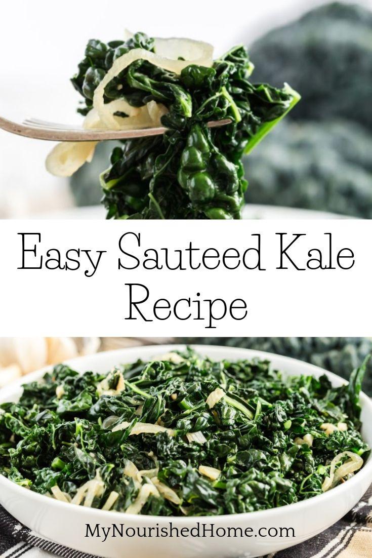 Easy Sauteed Kale Recipe - MyNourishedHome.com