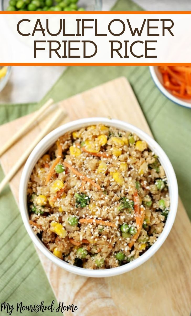 Healthy Cauliflower Fried Rice Recipe - MyNourishedHome.com