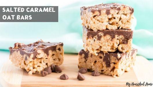 Salted Caramel Oat Bars Dessert Recipe - MYNOURISHEDHOME.COM