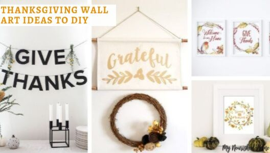 Thanksgiving Wall Art Ideas to DIY - MYNOURISHEDHOME.COM