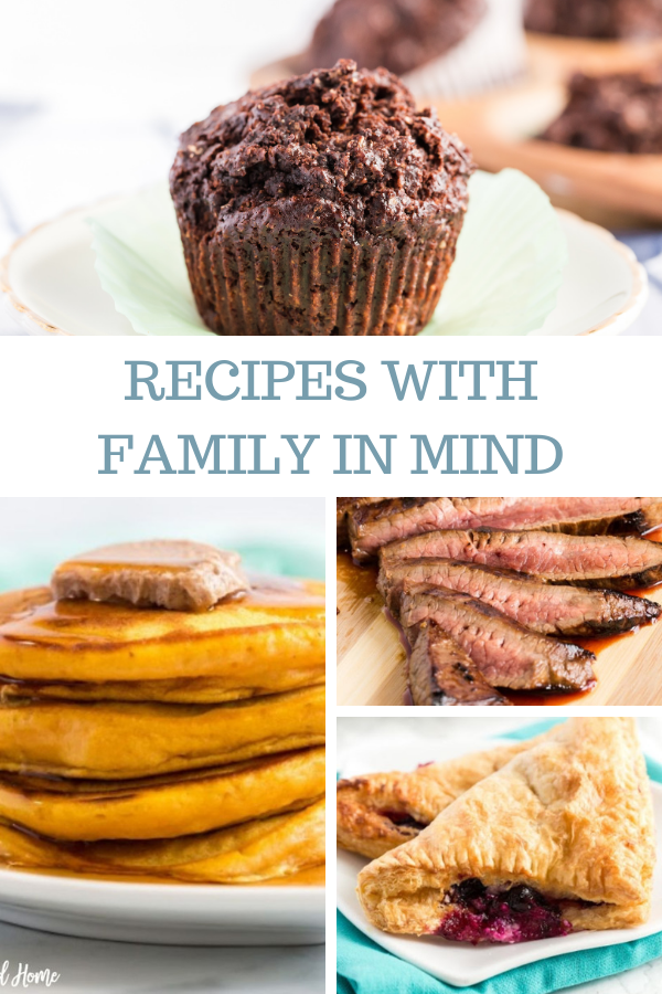 recipes with family in mind
